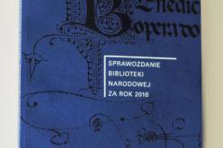Sprawozdanie Biblioteki Narodowej za rok 2016