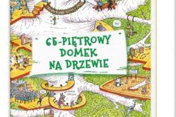 65-piętrowy domek na drzewie – poleca Wydawnictwo Nasza Księgarnia