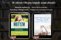 Nowe ebooki w ofercie Oficyny Impuls!