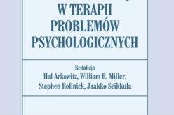 Wydawnictwo UJ poleca! Dialog motywujący w terapii problemów psychologicznych