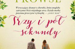 """""""Trzy i pół sekundy"""" – nowa powieść Amandy Prowse"""