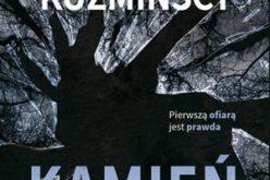 """""""Kamień"""" Małgorzaty i Michała Kuźmińskich – coś więcej niż kryminał"""