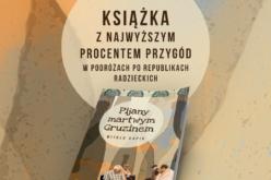 Książka z najwyższym procentem przygód w podróżach po republikach radzieckich