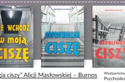 """""""Trylogia ciszy"""" Alicji Masłowskiej – Burnos  – poleca wydawnictwo Psychoskok"""