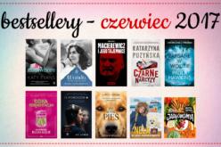 Bestsellery księgarni TaniaKsiazka.pl – czerwiec 2017