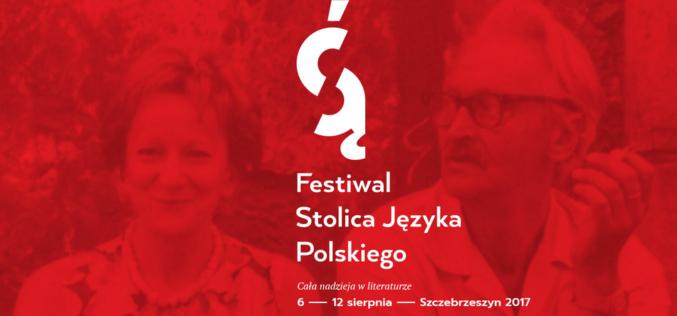 Festiwal Stolica Języka Polskiego Szczebrzeszyn – 3. edycja odbędzie się w dniach 6-12 sierpnia 2017 r.