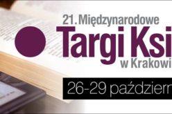 Magia książek, w magicznym Krakowie – przed nami 21. edycja Międzynarodowych Targów Książki w Krakowie®!
