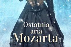 """Premiera powieści """"Ostatnia aria Mozarta"""" Wydawnictwo Kobiece"""