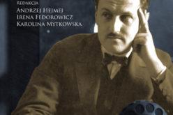 Wydawnictwo UJ poleca nowość!  Pasaże Witolda Hulewicza