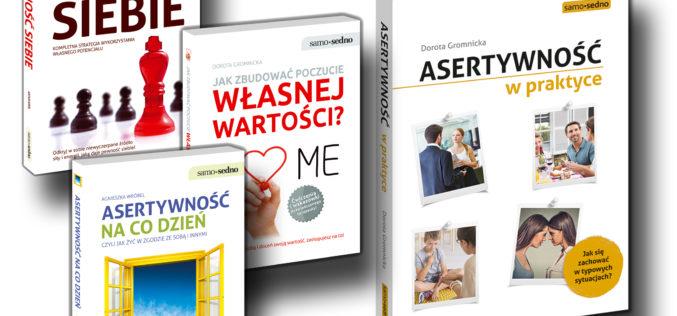 Wydawnictwo Samo Sedno poleca: Asertywność w praktyce