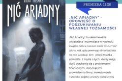 """""""Nić Ariadny"""" – opowieść o poszukiwaniu własnej tożsamości"""
