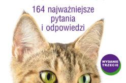 Jak zrozumieć kota? 164 najważniejsze pytania i odpowiedzi