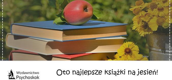 Oto najlepsze książki na jesień!