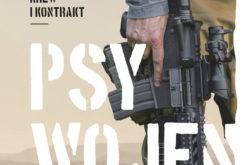 """WOJNA, KREW I KONTRAKT! – """"Psy wojen"""" Krzysztofa Wójcika od 12 września w księgarniach!"""