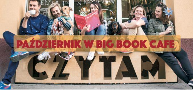PAŹDZIERNIK W BIG BOOK CAFE