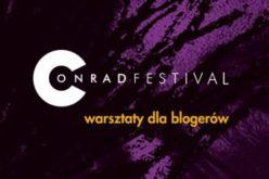 Festiwal Conrada – Warsztaty dla blogerów
