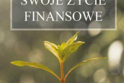 Twoja finansowa przyszłość jest w tylko twoich rękach!