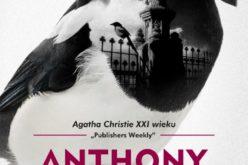 Nowa powieść Anthony'ego Horowitza pt. Morderstwa w Somerset wkrótce w księgarniach!