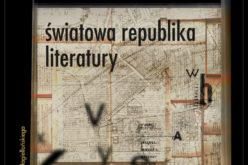 Wydawnictwo UJ poleca! Pascale Casanova, Światowa republika literatury
