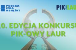 10. edycja konkursu PIK-owy Laur