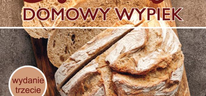 Chleb. Domowy wypiek. Wyd. 3