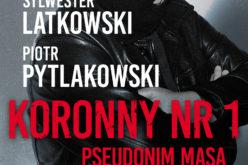 """""""Masa"""" domaga się wycofania książki Latkowskiego i Pytlakowskiego o świadkach koronnych, grozi pozwem – informują wirtualnemedia.pl"""