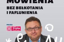 Sztuka mówienia bez bełkotania i faflunienia. Bestseller Wydawnictwa RM!