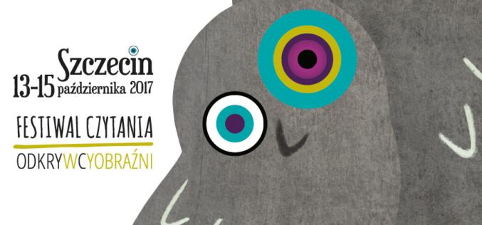 """Festiwal Czytania """"Odkrywcy Wyobraźni"""" w Szczecinie"""