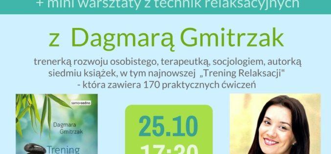 """Wydawnictwo Samo Sedno zaprasza na spotkanie autorskie z Dagmarą Gmitrzak, autorką książki """"Trening relaksacji"""""""