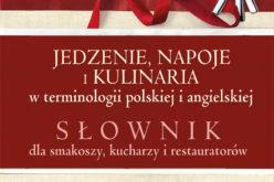 Jedzenie, napoje, kulinaria w terminologii polskiej i angielskiej