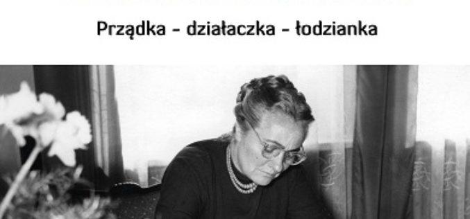 Czerwona Michalina Prządka – działaczka – łodzianka