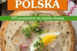 Domowa kuchnia polska 375 przepisów na każdą okazję