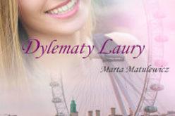 Dylematy Laury – Marta Matulewicz