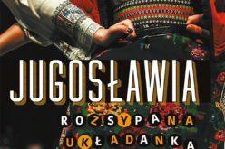Zapraszamy w fascynującą podróż po ziemiach dawnej Jugosławii