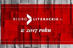 Podsumowanie 2017 roku w Biurze Literackim