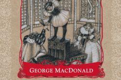 Wydawnictwo W drodze poleca szkockie baśnie George'a MacDonalda