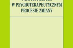John B. Arden  Neuronauka w psychoterapeutycznym procesie zmiany