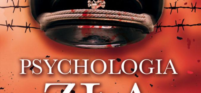 Psychologia zła Jak Hitler omamił umysły