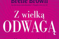 Brene Brown, Z wielką odwagą