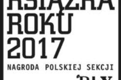 Znamy zwycięzców konkursu Książka Roku 2017 Polskiej Sekcji IBBY