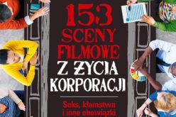 153 sceny filmowe z życia korporacji