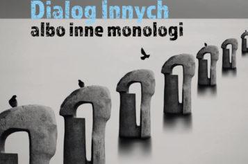 Wydawnictwo UJ poleca!  Dialog Innych albo inne monologi