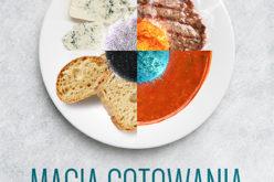 """Nowa książka Michaela Pollana zekranizowana przez Netflix! """"Magia gotowania"""", Wydawnictwo Vivante"""
