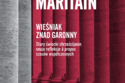 "Jacques Maritain ""Wieśniak znad Garonny"""