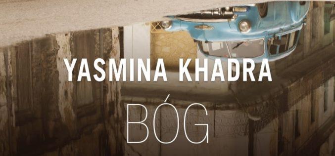 """Khadra Yasmina """"Bóg nie mieszka w Hawanie"""""""