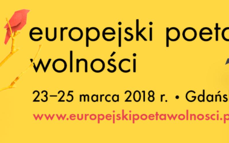 Międzynarodowy Festiwal Literatury Europejski Poeta Wolności 2018