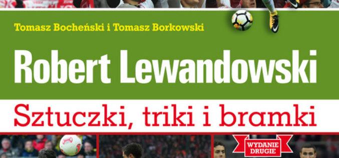 Robert Lewandowski. Sztuczki, triki i bramki. Wyd. II