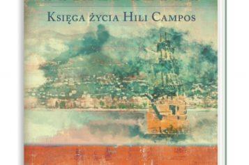 Córka głosu. Księga życia Hili Campos