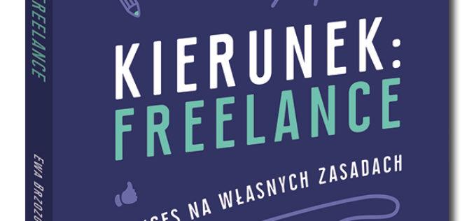 Nowość w serii Samo Sedno:  Kierunek freelance
