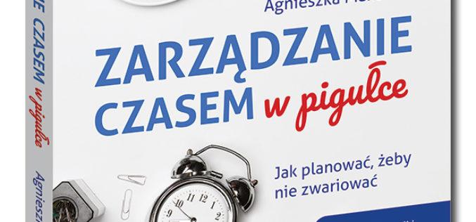 Nowość w serii Samo Sedno:  Zarządzanie czasem w pigułce